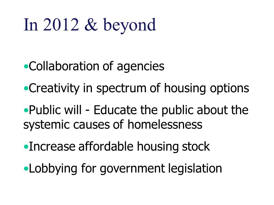 In 2012 & beyond Collaboration of agencies