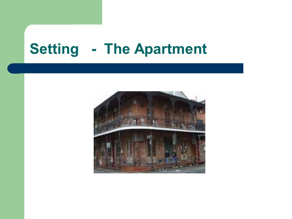 Setting - The Apartment