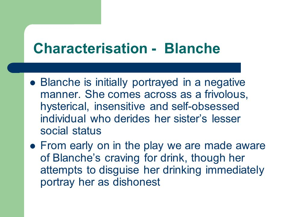 Characterisation - Blanche