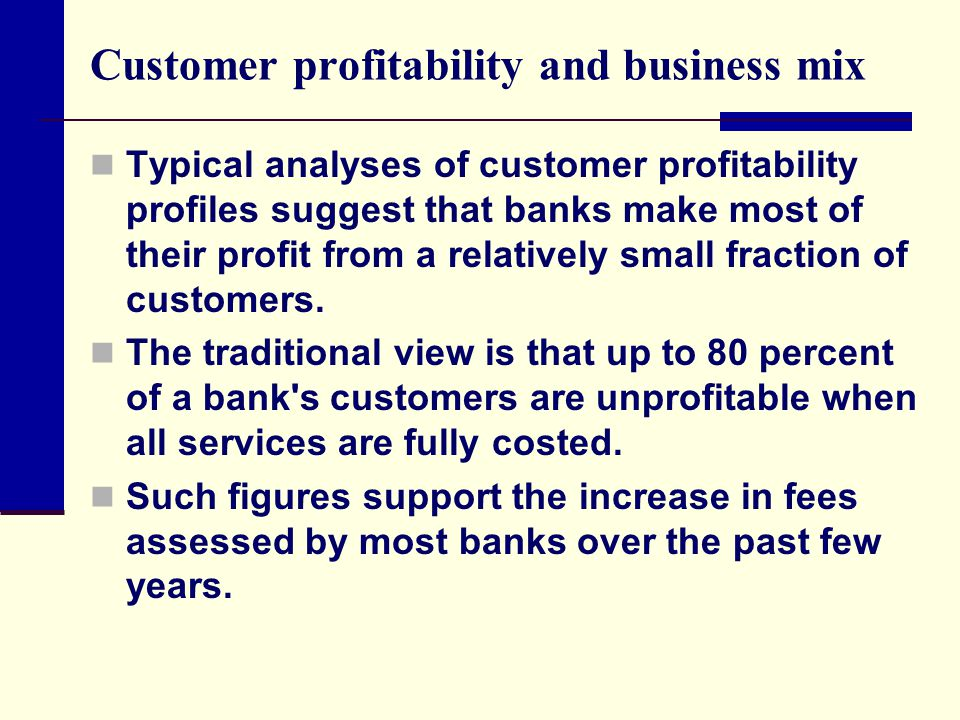 Customer profitability and business mix