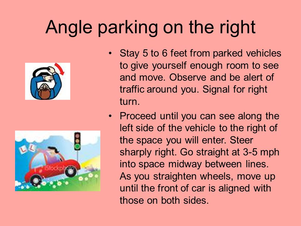 Angle parking on the right
