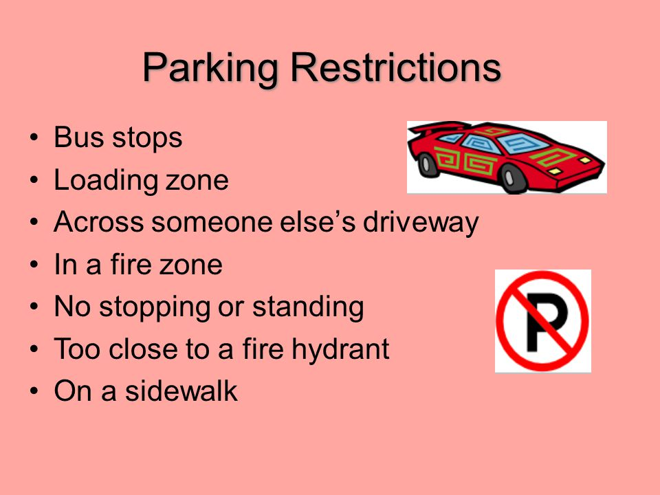 Parking Restrictions Bus stops Loading zone