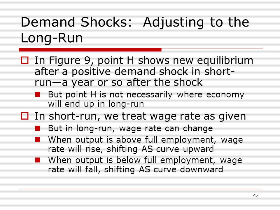 Demand Shocks: Adjusting to the Long-Run