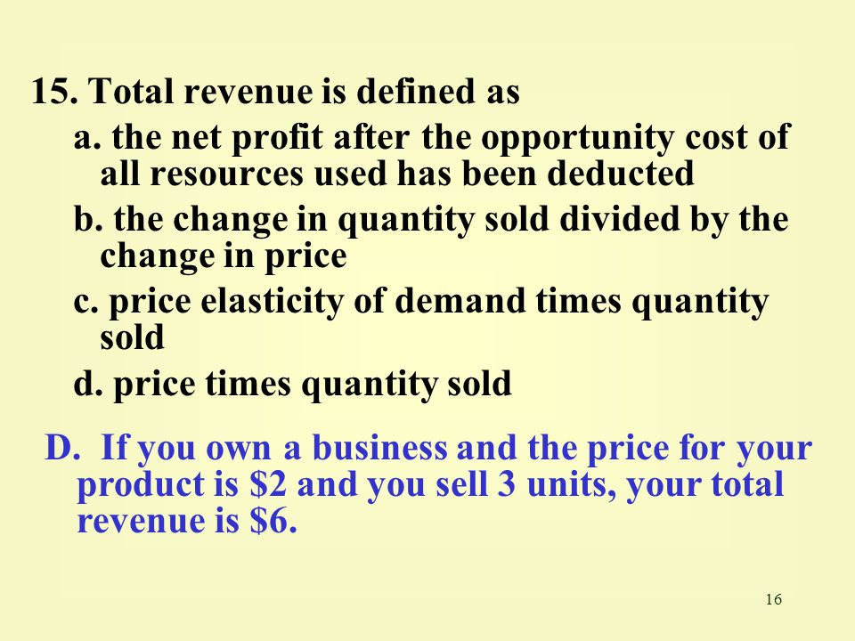 15. Total revenue is defined as
