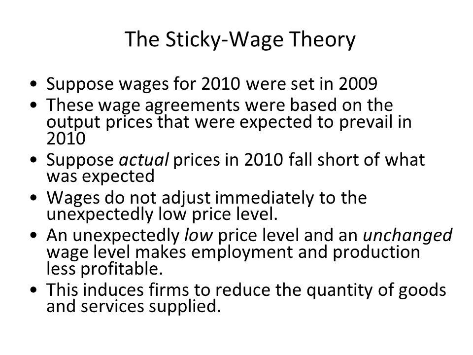 The Sticky-Wage Theory