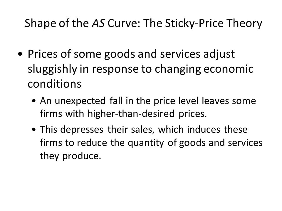 Shape of the AS Curve: The Sticky-Price Theory