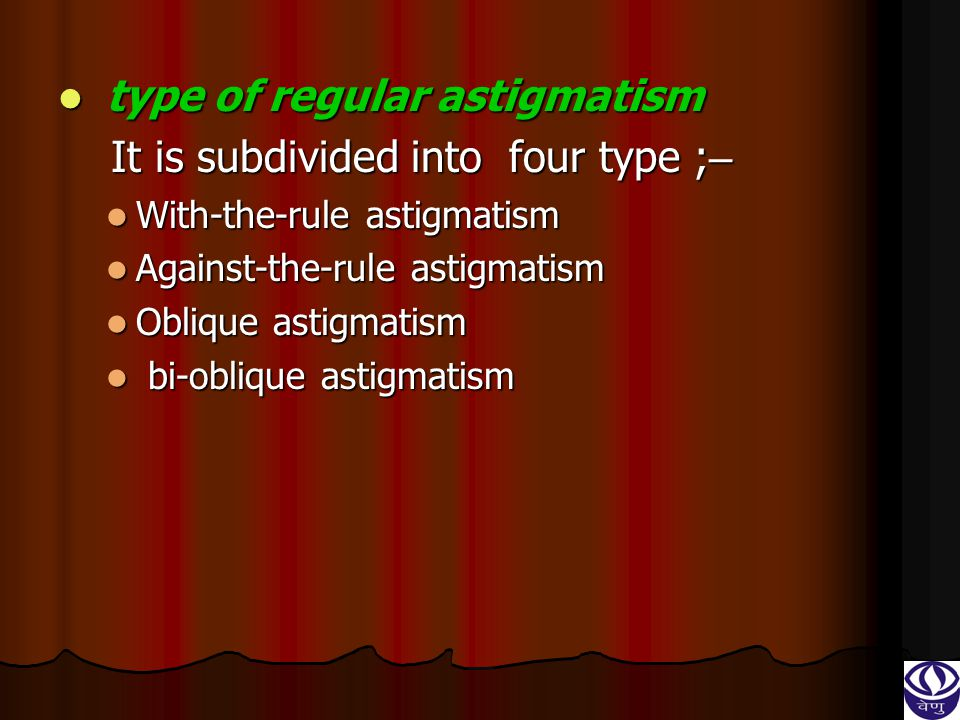 type of regular astigmatism It is subdivided into four type ;–