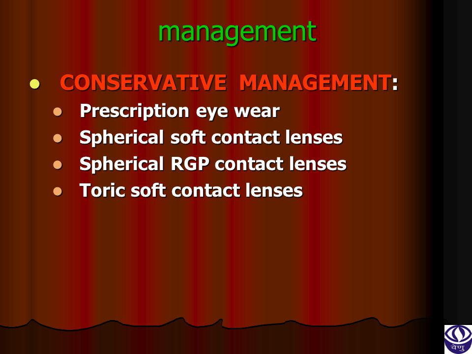 management CONSERVATIVE MANAGEMENT: Prescription eye wear