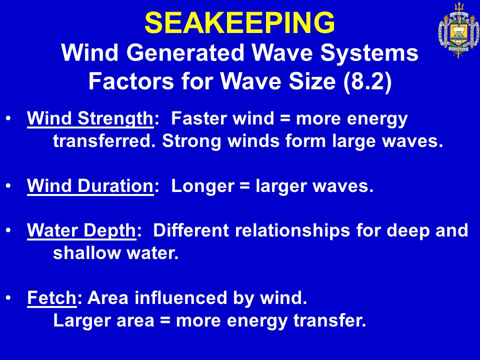 Wind Generated Wave Systems Factors for Wave Size (8.2)