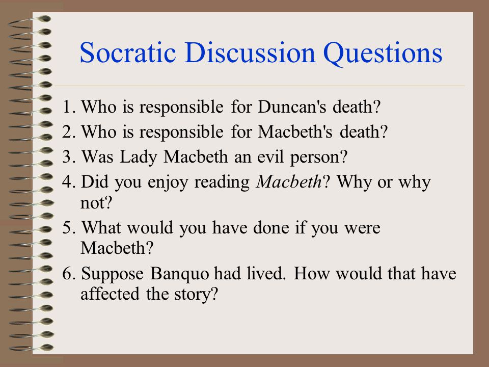 Socratic Discussion Questions