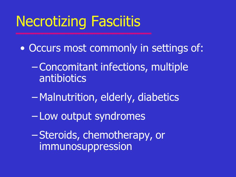 Necrotizing Fasciitis