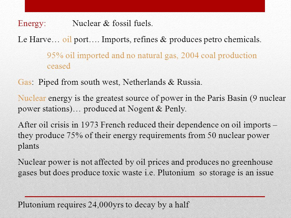 Energy: Nuclear & fossil fuels.