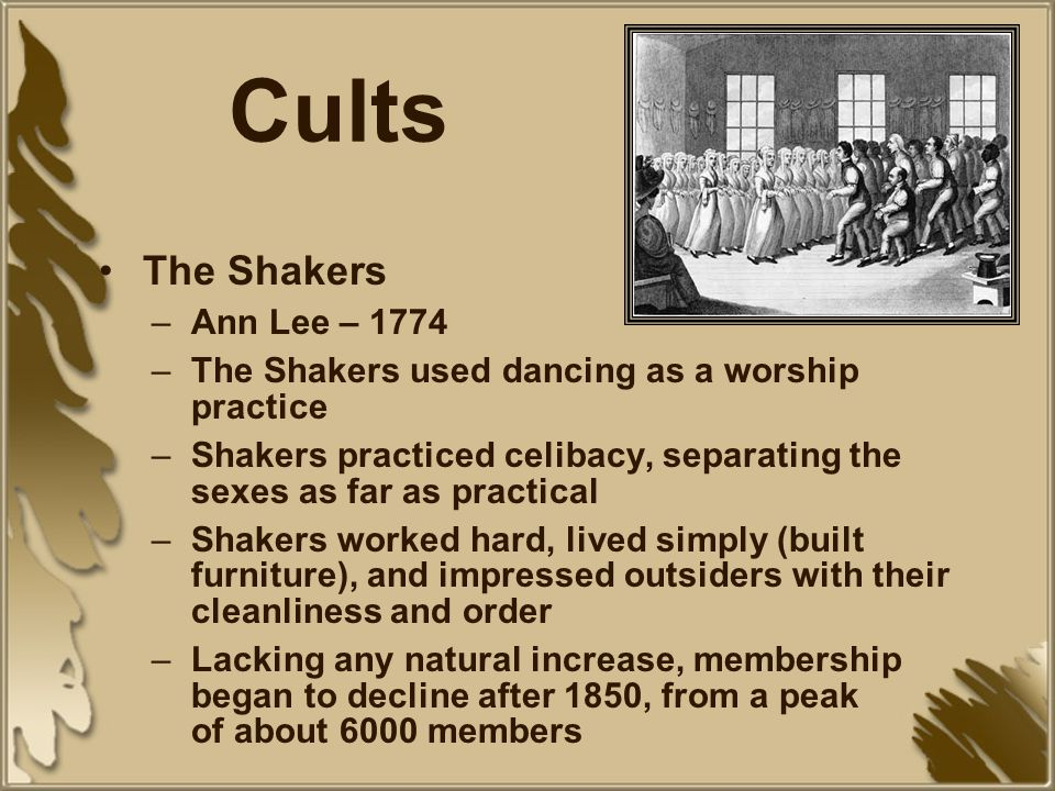 Cults The Shakers Ann Lee – 1774