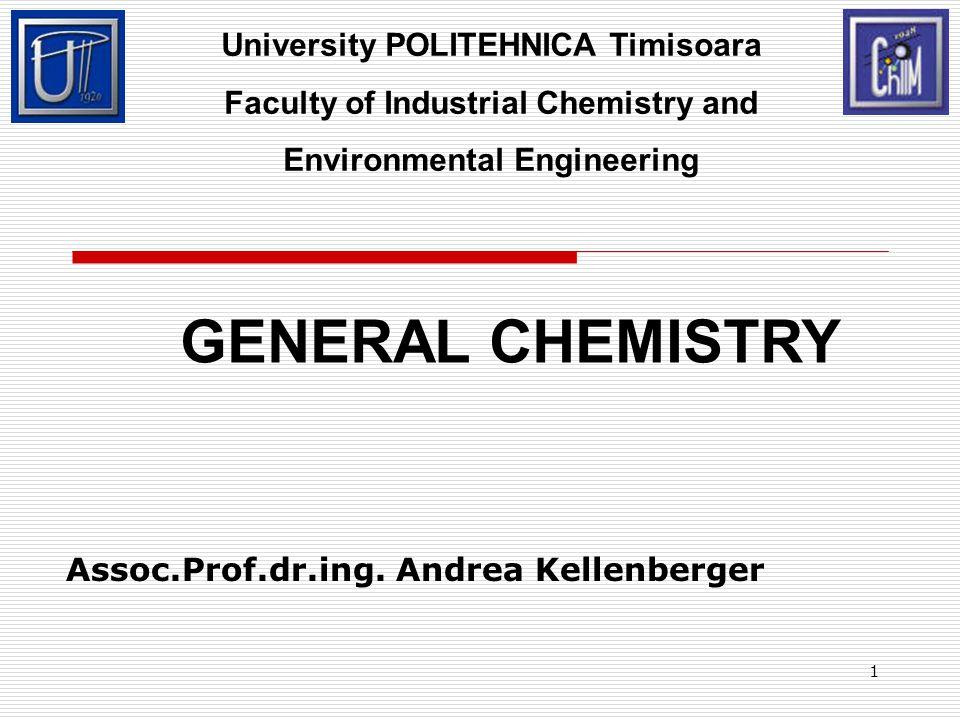 GENERAL CHEMISTRY University POLITEHNICA Timisoara