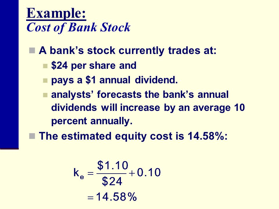 Example: Cost of Bank Stock