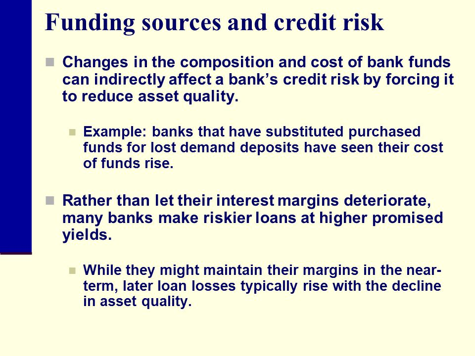 Funding sources and credit risk