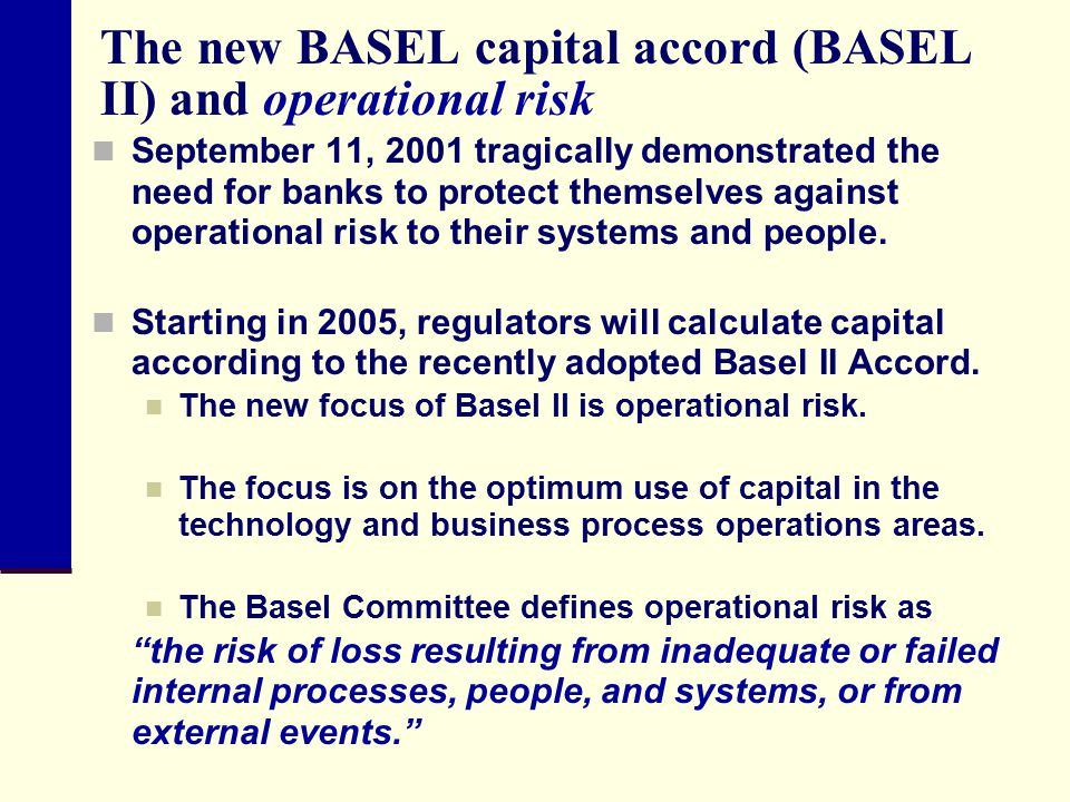 The new BASEL capital accord (BASEL II) and operational risk