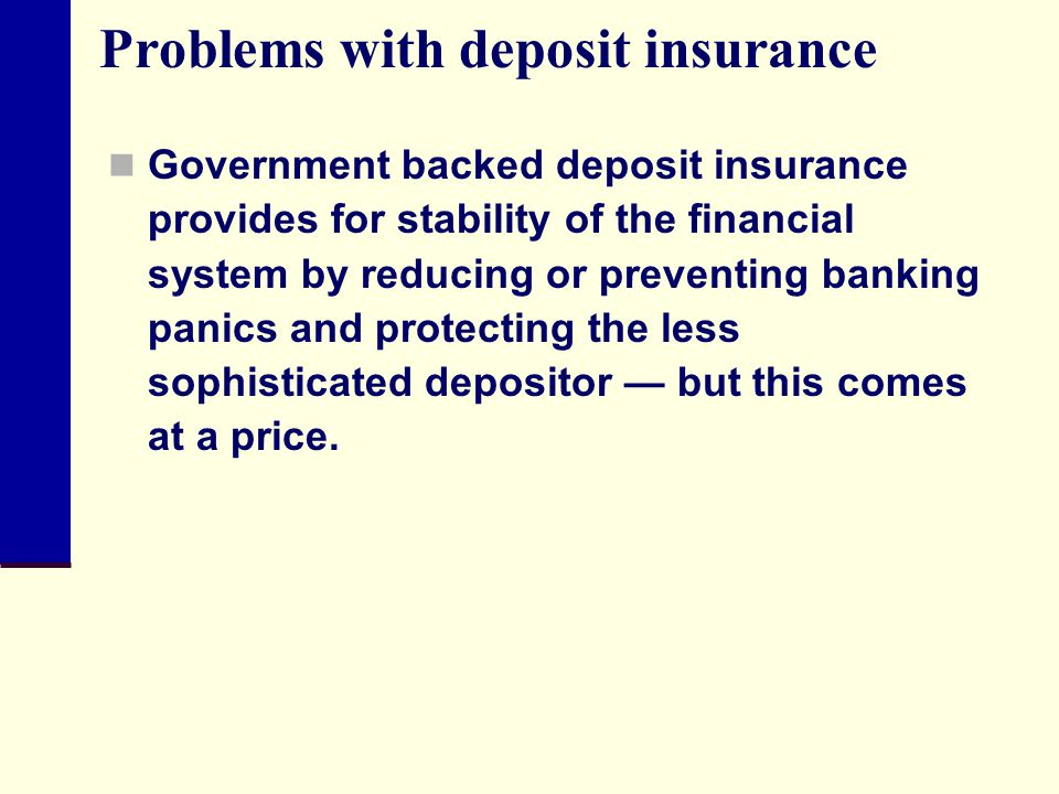 Problems with deposit insurance