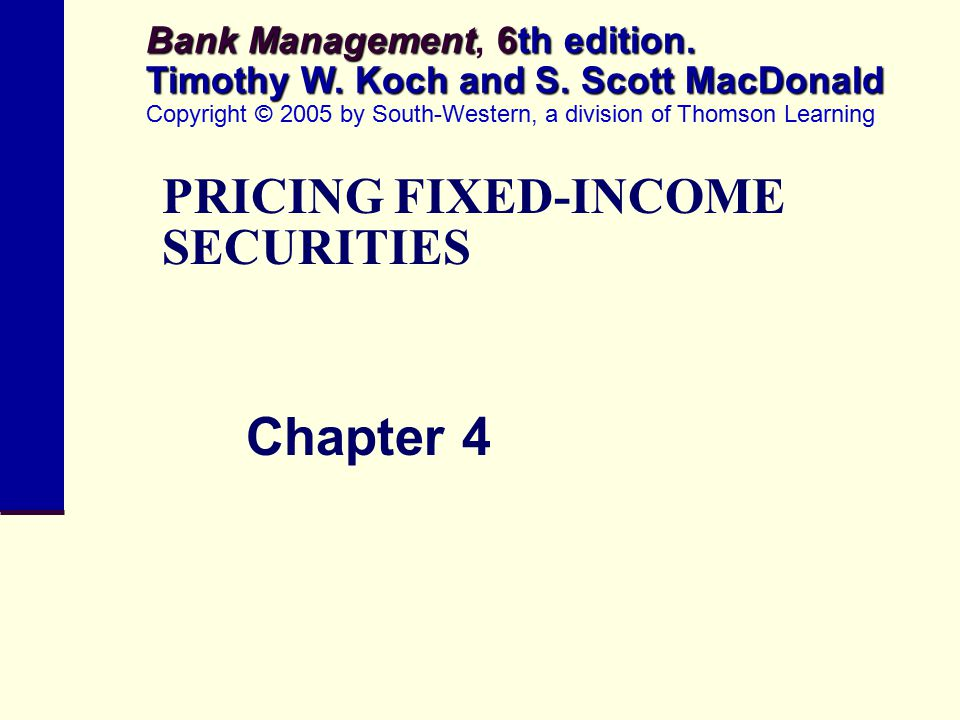 PRICING FIXED-INCOME SECURITIES
