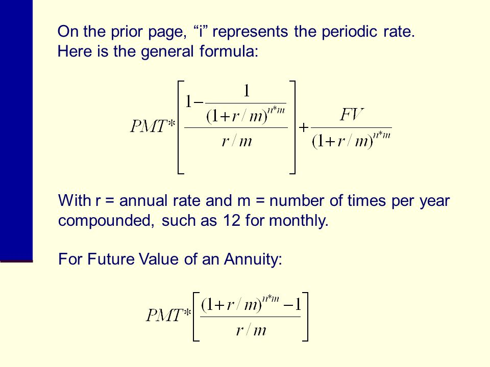 On the prior page, i represents the periodic rate