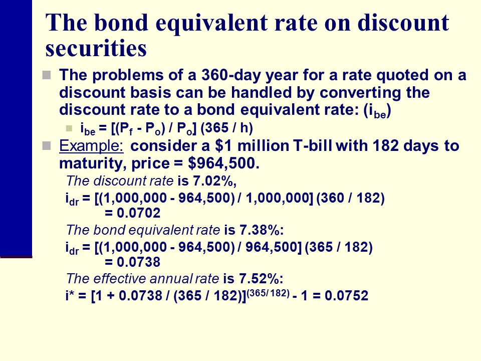 The bond equivalent rate on discount securities
