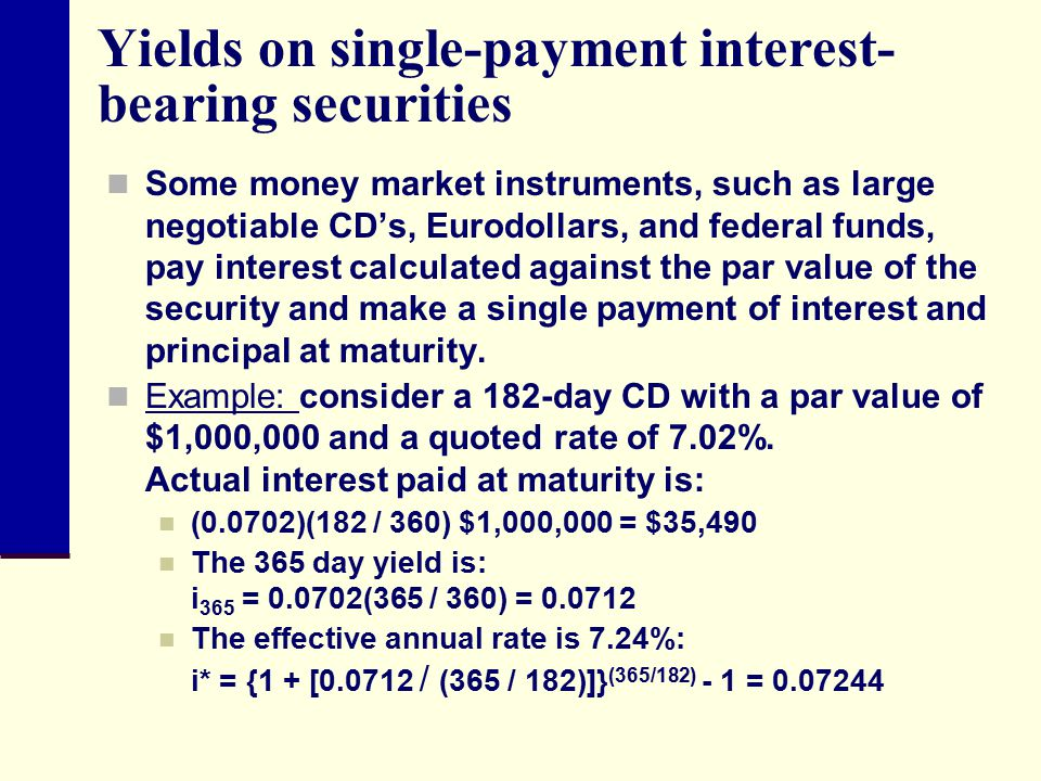 Yields on single-payment interest-bearing securities