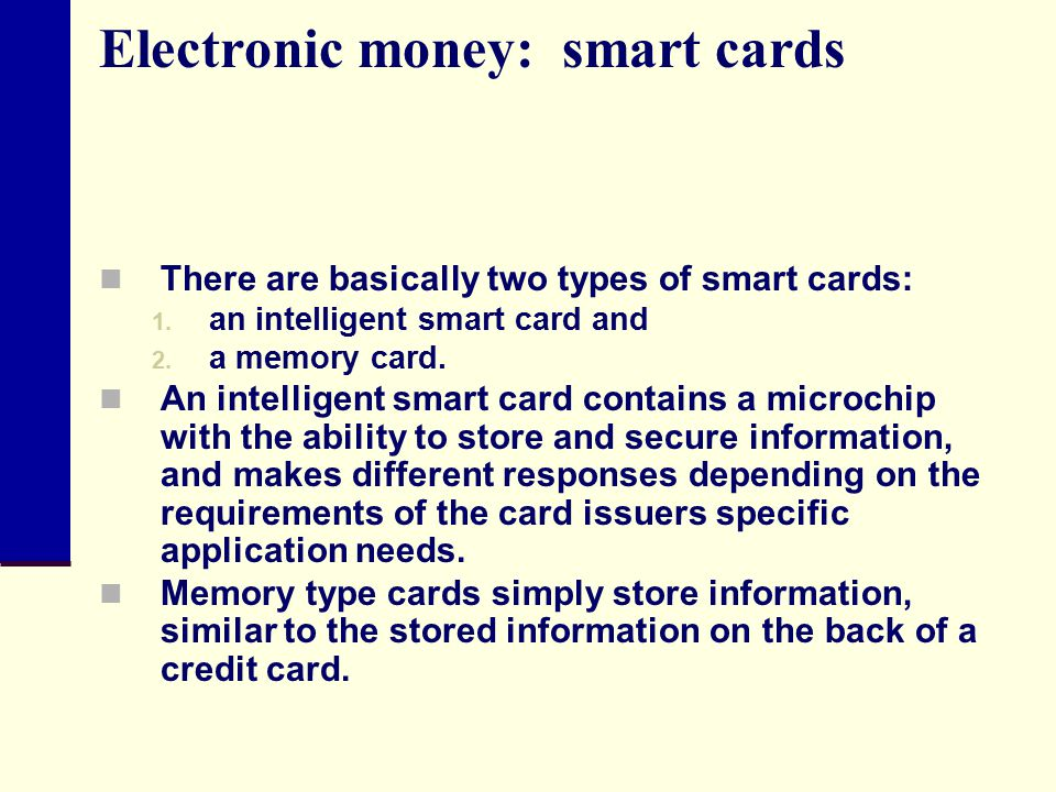 Electronic money: smart cards