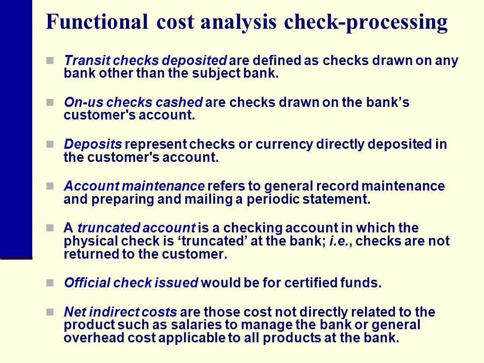 Functional cost analysis check-processing