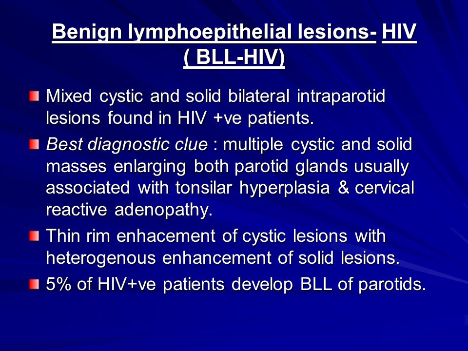 Benign lymphoepithelial lesions- HIV ( BLL-HIV)