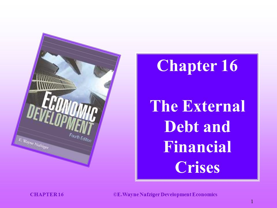 Chapter 16 The External Debt and Financial Crises