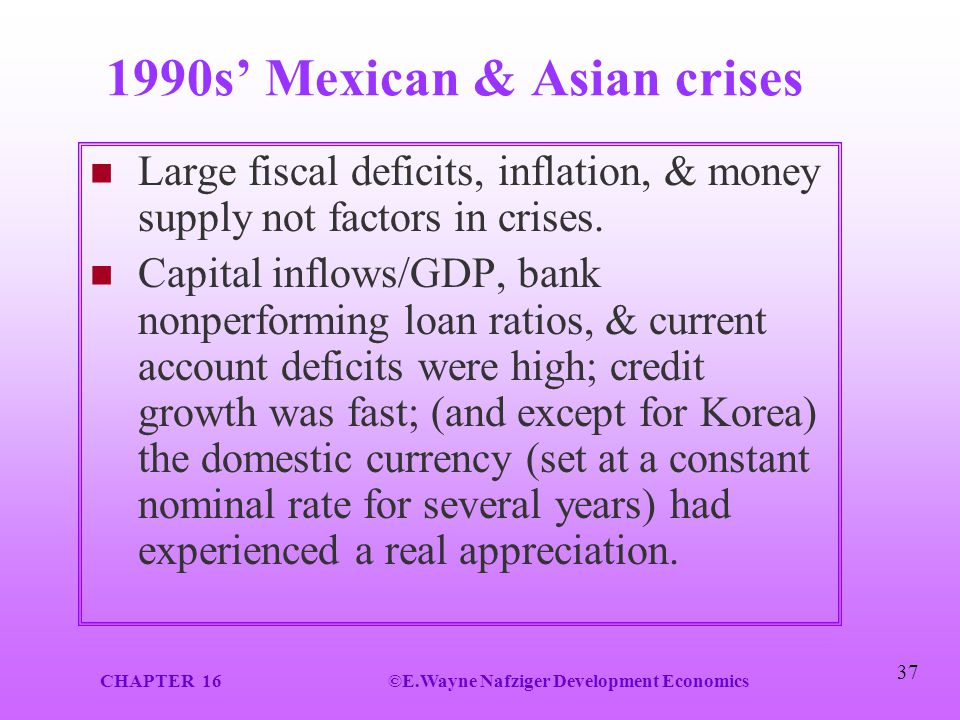 1990s' Mexican & Asian crises