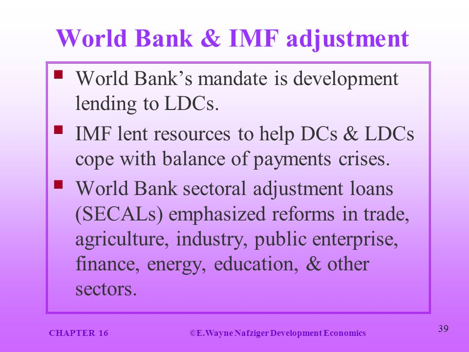 World Bank & IMF adjustment