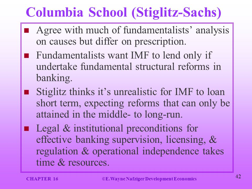 Columbia School (Stiglitz-Sachs)
