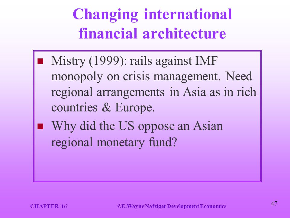 Changing international financial architecture