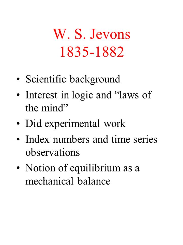 W. S. Jevons 1835-1882 Scientific background