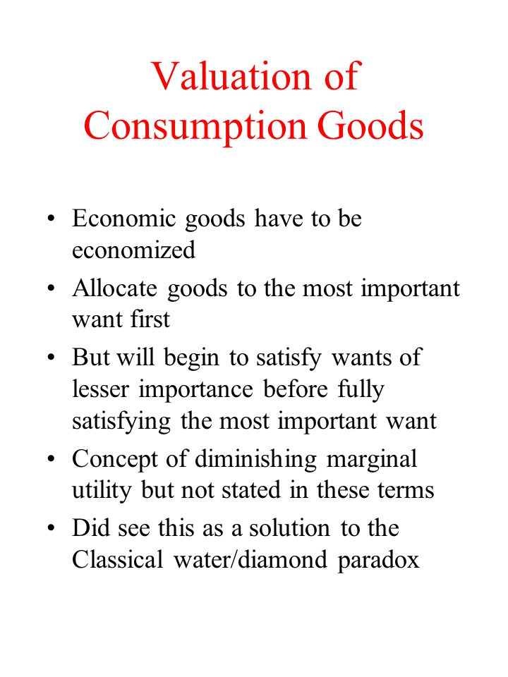 Valuation of Consumption Goods