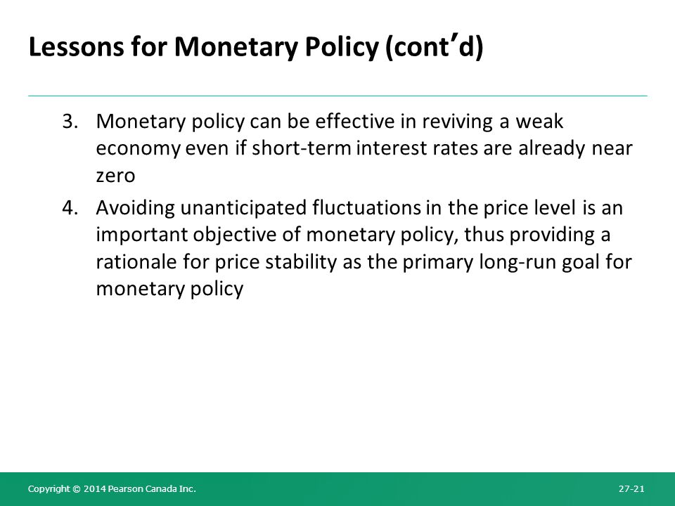Lessons for Monetary Policy (cont'd)