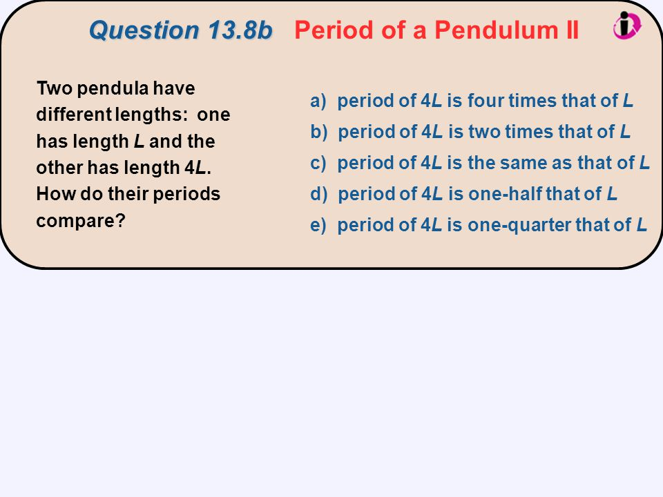 Question 13.8b Period of a Pendulum II