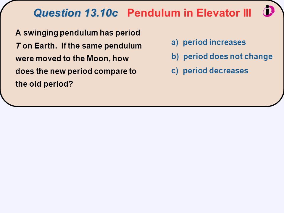 Question 13.10c Pendulum in Elevator III