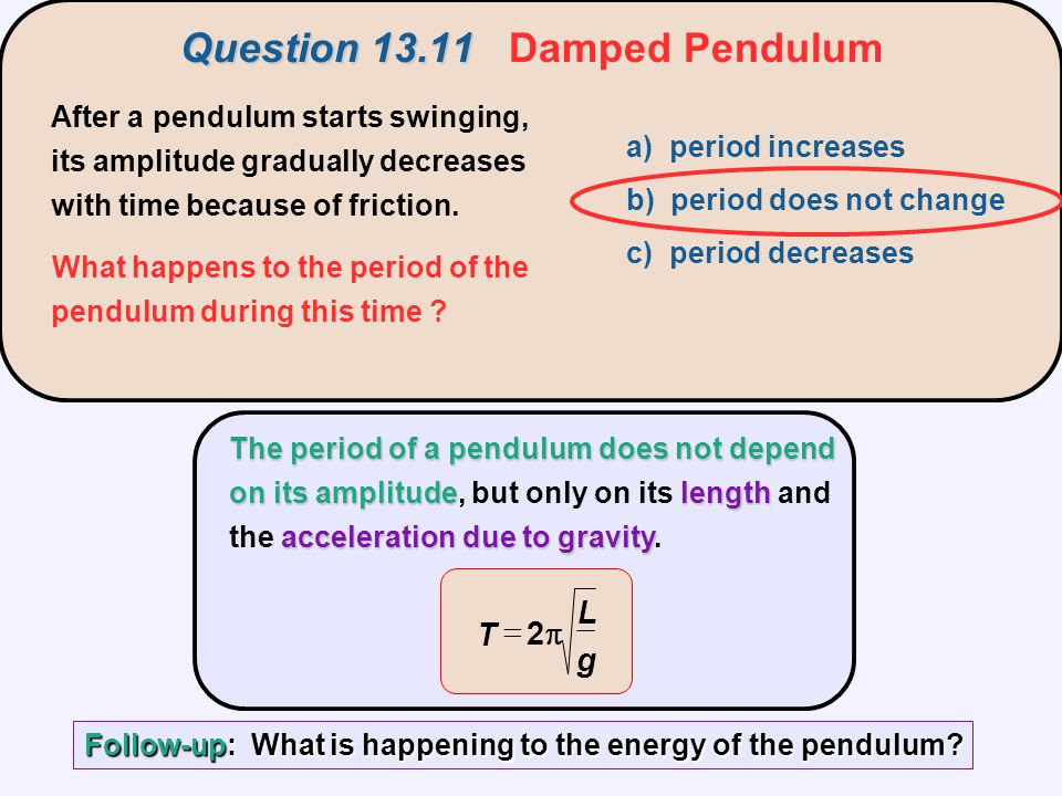 Question 13.11 Damped Pendulum