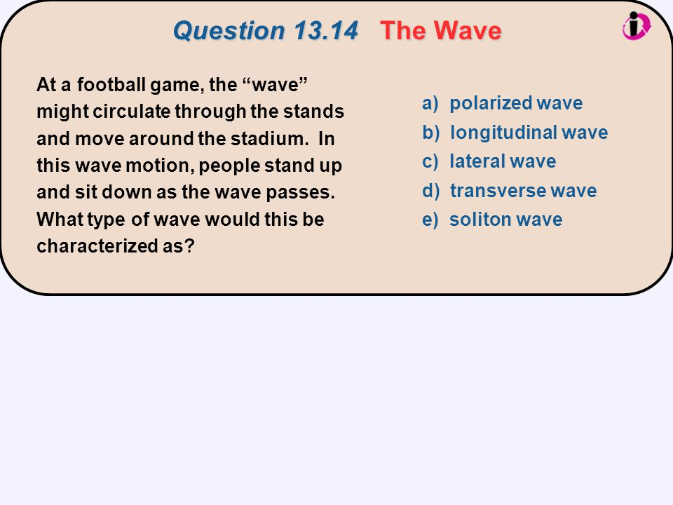 Question 13.14 The Wave