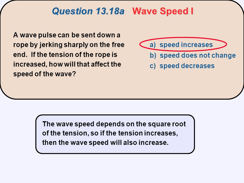 Question 13.18a Wave Speed I