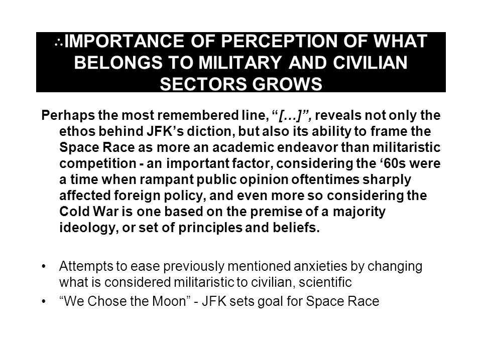 ∴IMPORTANCE OF PERCEPTION OF WHAT BELONGS TO MILITARY AND CIVILIAN SECTORS GROWS