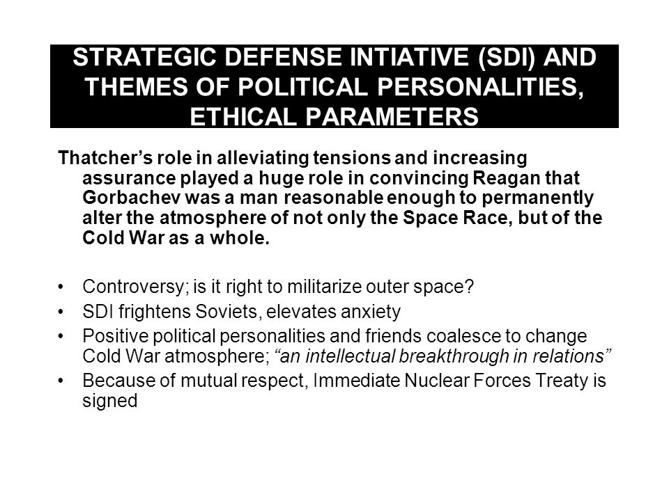STRATEGIC DEFENSE INTIATIVE (SDI) AND THEMES OF POLITICAL PERSONALITIES, ETHICAL PARAMETERS