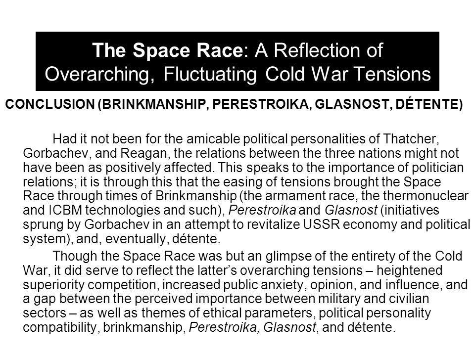 The Space Race: A Reflection of Overarching, Fluctuating Cold War Tensions