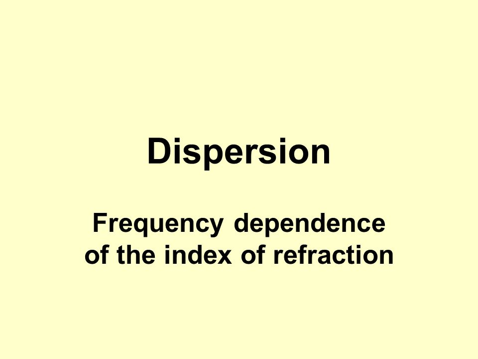 Frequency dependence of the index of refraction
