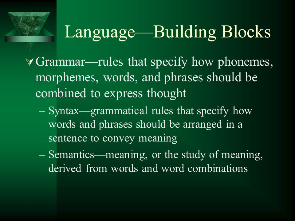 Language—Building Blocks