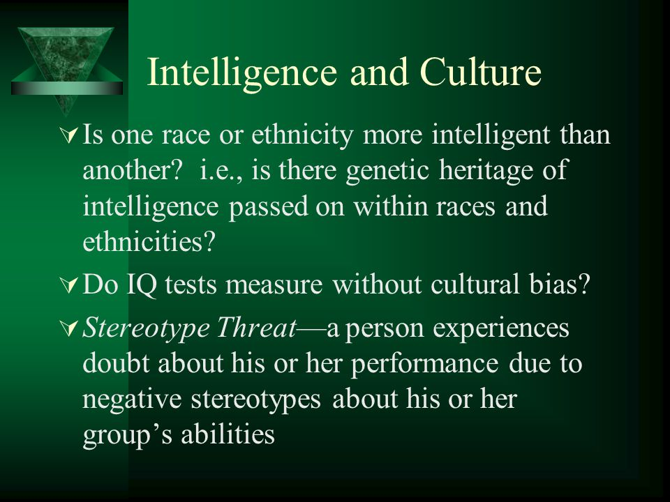 Intelligence and Culture
