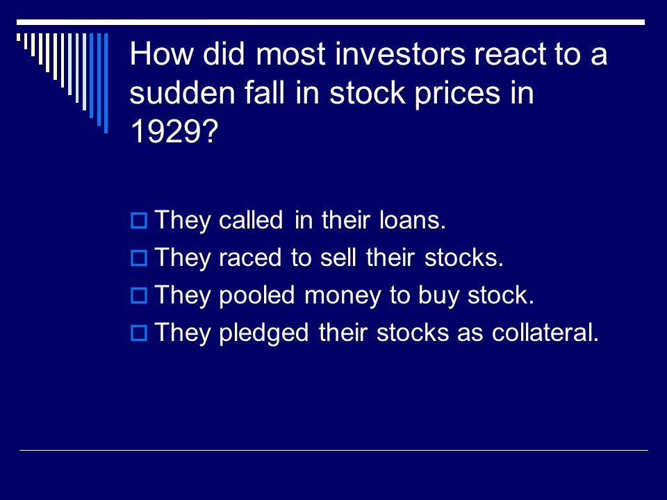 How did most investors react to a sudden fall in stock prices in 1929