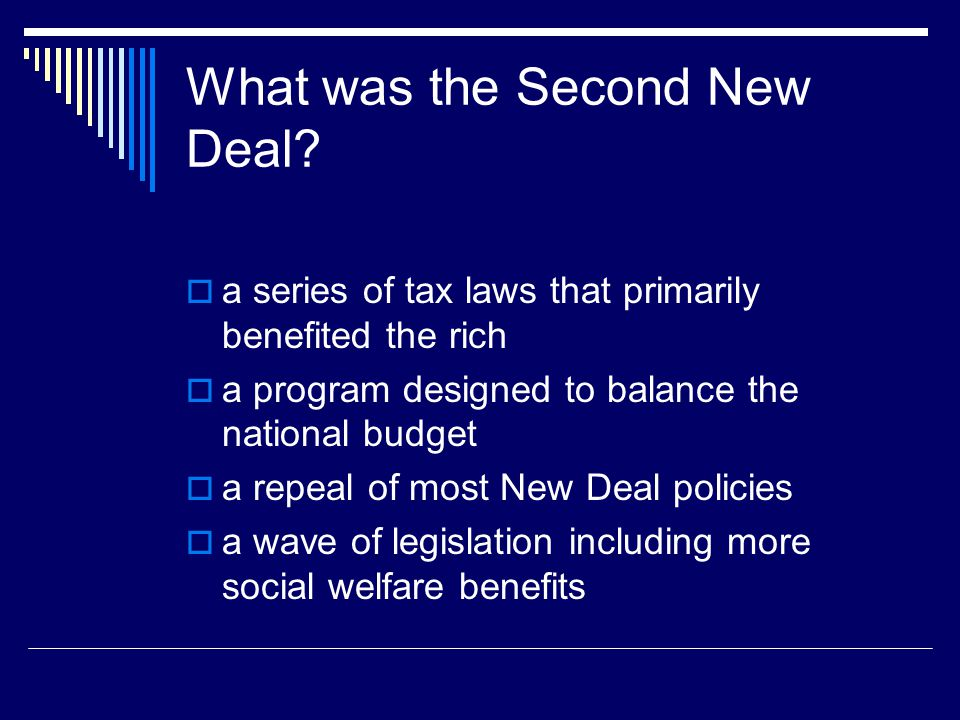 What was the Second New Deal